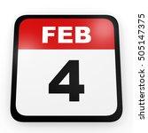 february 4. calendar on white... | Shutterstock . vector #505147375