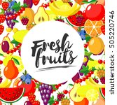 fresh fruits.  background with... | Shutterstock . vector #505220746
