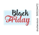 black friday. grunge. vector. | Shutterstock .eps vector #505224472