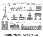 Architectural landmarks of Paris, the streets of the French capital. Vector illustration drawn in a linear style, it shows the main symbols of France. Paris vector icon. Paris building outline. | Shutterstock vector #505376356