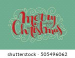 retro styled merry christmas... | Shutterstock .eps vector #505496062