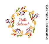 hello autumn flower card with... | Shutterstock .eps vector #505534846