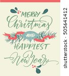 merry christmas and happiest... | Shutterstock .eps vector #505641412