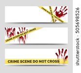 crime banners with bloody... | Shutterstock .eps vector #505698526