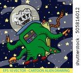 crazy funny  whacky alien type... | Shutterstock .eps vector #505816012