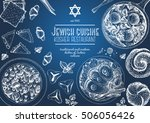 jewish cuisine top view frame.... | Shutterstock .eps vector #506056426