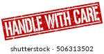 handle with care. grunge...   Shutterstock .eps vector #506313502
