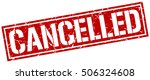 cancelled. grunge vintage... | Shutterstock .eps vector #506324608