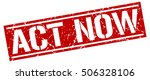 act now. grunge vintage act now ... | Shutterstock .eps vector #506328106