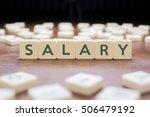 salary word on block concept | Shutterstock . vector #506479192