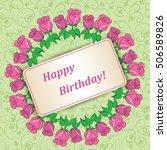 garland of roses on green... | Shutterstock . vector #506589826