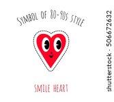 symbol of 80 90s style  smile... | Shutterstock .eps vector #506672632