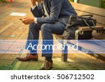Small photo of Hand writing accomplished with the abstract background. The word accomplished represent the action in business as concept in stock photo.