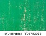old green wood texture... | Shutterstock . vector #506753098
