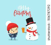 snowman give a gift to a child  ... | Shutterstock .eps vector #506787292