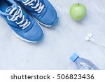 flat lay sport shoes  bottle of ... | Shutterstock . vector #506823436