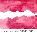 burgundy hand painted... | Shutterstock . vector #506831086