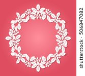 christmas holly wreath cut out... | Shutterstock .eps vector #506847082