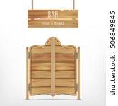 old western saloon door. vector ... | Shutterstock .eps vector #506849845