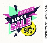 super sale banner  retro... | Shutterstock .eps vector #506877532
