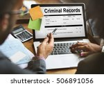 criminal records insurance form ... | Shutterstock . vector #506891056