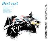 travel fiji grunge style design ... | Shutterstock .eps vector #506898076