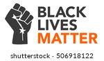 black lives matter illustration ...   Shutterstock .eps vector #506918122