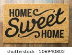 home sweet home welcome mat on... | Shutterstock . vector #506940802