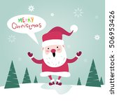merry christmas santa clause...   Shutterstock .eps vector #506953426