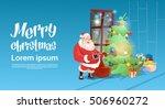 santa claus put presents under... | Shutterstock .eps vector #506960272