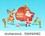 santa claus with reindeer elfs... | Shutterstock .eps vector #506960482