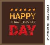 happy thanksgiving day autumn... | Shutterstock .eps vector #506960665