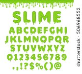 green slime font. alphabet with ... | Shutterstock .eps vector #506968552