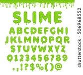 green slime font. alphabet with ... | Shutterstock .eps vector #506968552