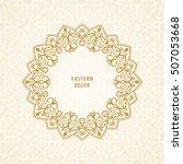 oriental vector ornament....   Shutterstock .eps vector #507053668