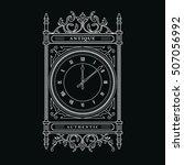 antique clock vintage frame... | Shutterstock .eps vector #507056992