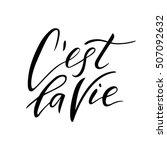 c'est la vie  cest la vie  c... | Shutterstock .eps vector #507092632
