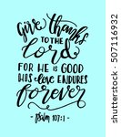 give thanks to the lord for he... | Shutterstock .eps vector #507116932