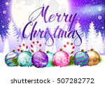 christmas. card with balls and... | Shutterstock .eps vector #507282772