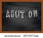 Small photo of ABUT ON hand writing chalk text on black chalkboard