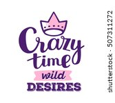 crazy time wild desires   pink... | Shutterstock .eps vector #507311272