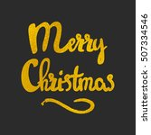 merry christmas hand drawn... | Shutterstock .eps vector #507334546