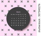 2017 march calendar. modern... | Shutterstock .eps vector #507340276