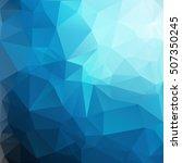 blue polygonal mosaic...   Shutterstock .eps vector #507350245