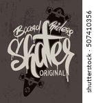 skate board lettering  t shirt... | Shutterstock .eps vector #507410356