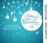 vintage merry christmas and... | Shutterstock .eps vector #507414202