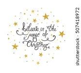 handdrawn lettering believe in...   Shutterstock .eps vector #507418972