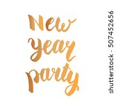 new year party. holidays hand... | Shutterstock .eps vector #507452656