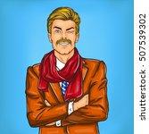 confident pop art hipster man...   Shutterstock .eps vector #507539302