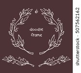 hand drawn vector doodle floral ... | Shutterstock .eps vector #507562162